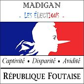 Les élections by Madigan