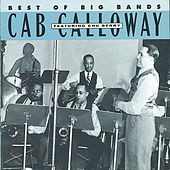 Play & Download Best Of The Big Bands by Cab Calloway | Napster