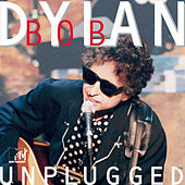 Play & Download MTV Unplugged by Bob Dylan | Napster
