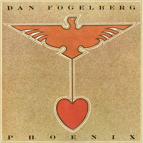 Play & Download Phoenix by Dan Fogelberg | Napster