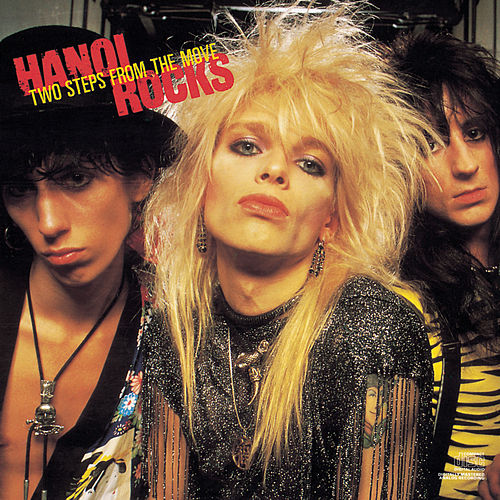 Play & Download Two Steps From The Move by Hanoi Rocks | Napster