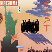 Play & Download East by Hiroshima | Napster