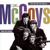 Hang On Sloopy!: The Best Of The McCoys by The McCoys