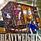 Heavyweightz by Major League