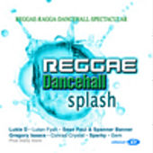 Reggae Dancehall Splash by Various Artists