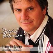 Play & Download Il Progetto Italiano by David Baroni   Napster