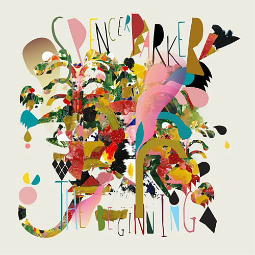 Play & Download The Beginning by Spencer Parker   Napster