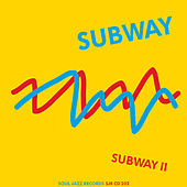 Play & Download Subway II by Subway | Napster