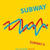 Subway II by Subway