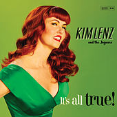 Play & Download It's All True! by Kim Lenz & The Jaguars | Napster