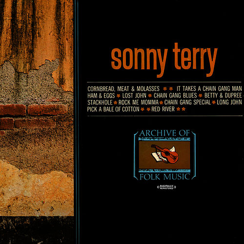 Play & Download Archive Of Folk Music (Digitally Remastered) by Sonny Terry | Napster