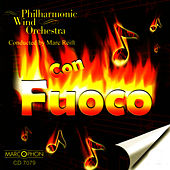 Play & Download Con Fuoco by Philharmonic Wind Orchestra | Napster