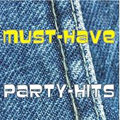 Play & Download Must-Have - Party-Hits by Various Artists | Napster