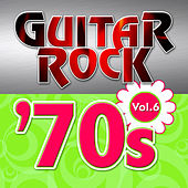 Play & Download Guitar Rock 70s Vol.6 by KnightsBridge | Napster