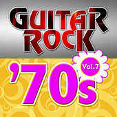 Play & Download Guitar Rock 70s Vol.7 by KnightsBridge | Napster