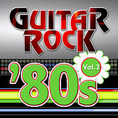 Play & Download Guitar Rock 80s Vol.2 by KnightsBridge | Napster