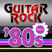 Play & Download Guitar Rock 80s Vol.7 by KnightsBridge | Napster