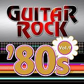 Play & Download Guitar Rock 80s Vol.9 by KnightsBridge | Napster
