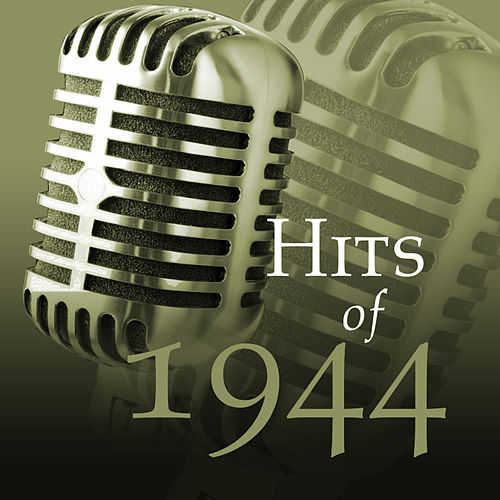 Hits Of 1944 by The Starlite Orchestra