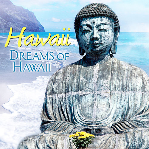 Hawaii - Dreams of Hawaii by The Starlite Singers