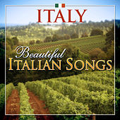 Play & Download Italy - Beautiful Italian Songs by Various Artists | Napster