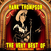 Play & Download The Very Best Of by Hank Thompson | Napster