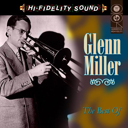 Play & Download The Best Of by Glenn Miller | Napster