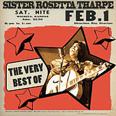 The Best Of by Sister Rosetta Tharpe