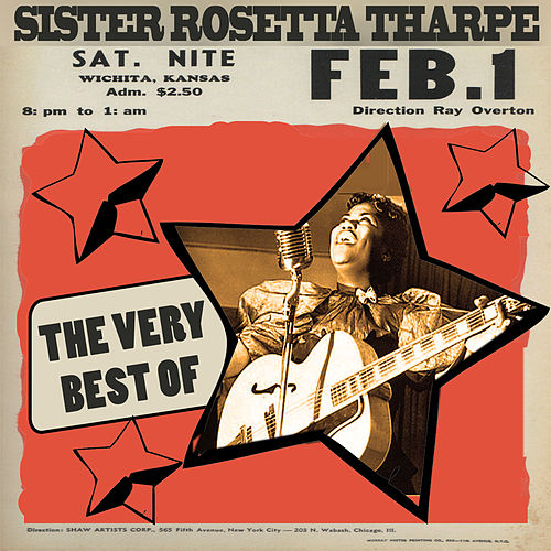 Play & Download The Best Of by Sister Rosetta Tharpe | Napster