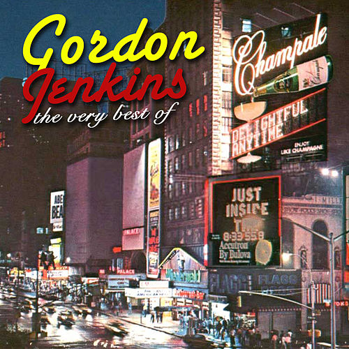 Play & Download The Very Best Of by Gordon Jenkins | Napster