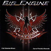 That Girl by Big Engine