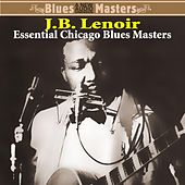 Essential Chicago Blues Masters by J.B. Lenoir