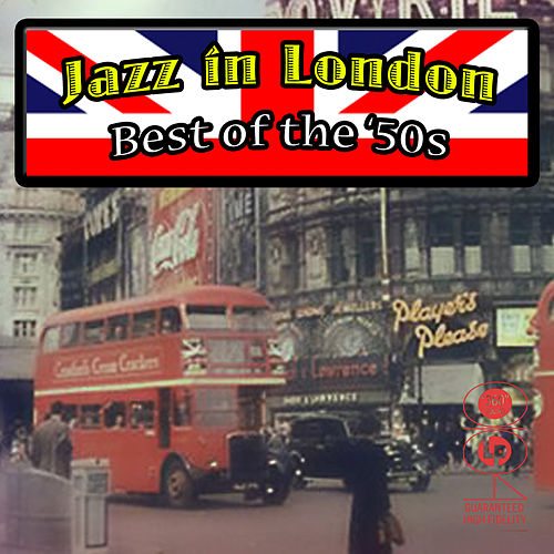 Play & Download Jazz In London by Various Artists | Napster