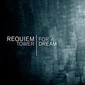 Play & Download Requiem For A Tower Dream by Various Artists | Napster