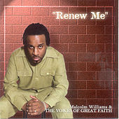 Play & Download Renew Me by Malcolm Williams | Napster