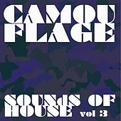Camouflage Sounds of House, Vol.3 by Various Artists