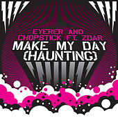 Play & Download Make My Day (Haunting) by Zdar | Napster