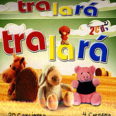 Play & Download Tralará by Canciones Y Cuentos Infantiles | Napster