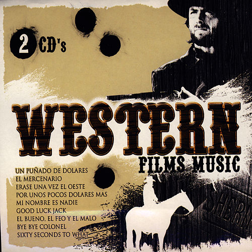 Play & Download Western Films Music by Ennio Morricone | Napster