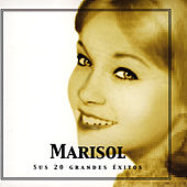 Play & Download Marisol, Sus 20 Grandes Éxitos by Marisol | Napster