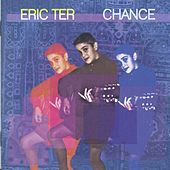 Play & Download Chance by Eric TER | Napster