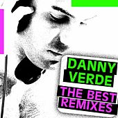 Play & Download Danny Verde - The Best Remixes by Various Artists | Napster