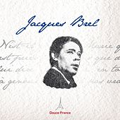 Play & Download Jacques Brel: Douce France by Jacques Brel | Napster