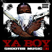 Play & Download Shooter Music Vol. 2 by Ya Boy | Napster