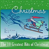 The 10 Greatest Hits of Christmas by The Santa Claus Band