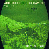 Play & Download Nocturbulous Behavior - The Mix by Various Artists | Napster