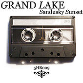 Play & Download Sandusky Sunset (Single) by Grand Lake | Napster