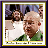 Play & Download Musica Sacra - Buddhist & Gregorian Chants by Various Artists | Napster