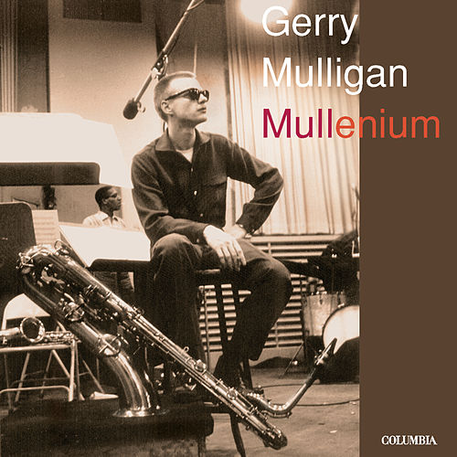 Play & Download Mullenium by Gerry Mulligan | Napster