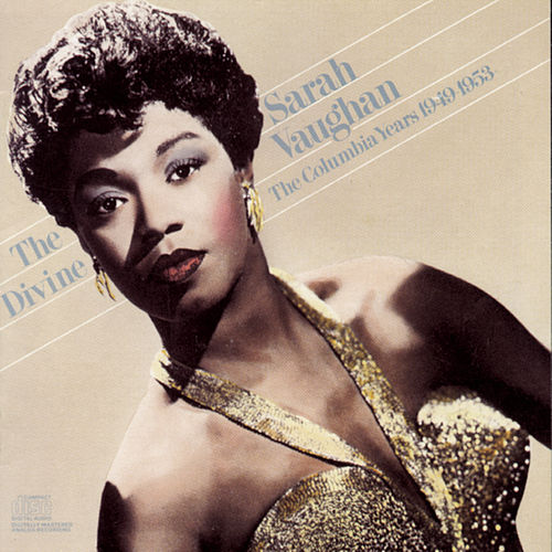 Play & Download The Divine...The Columbia Years (1949-1953) by Sarah Vaughan | Napster